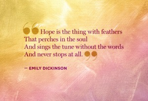 'Hope is the thing with feathers'